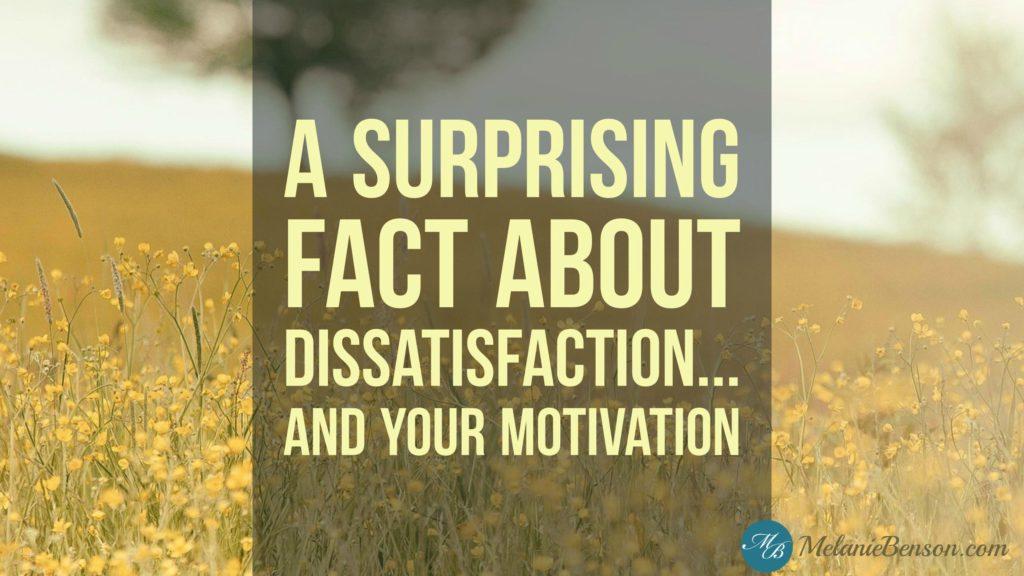 Dissatisfaction-Motivation