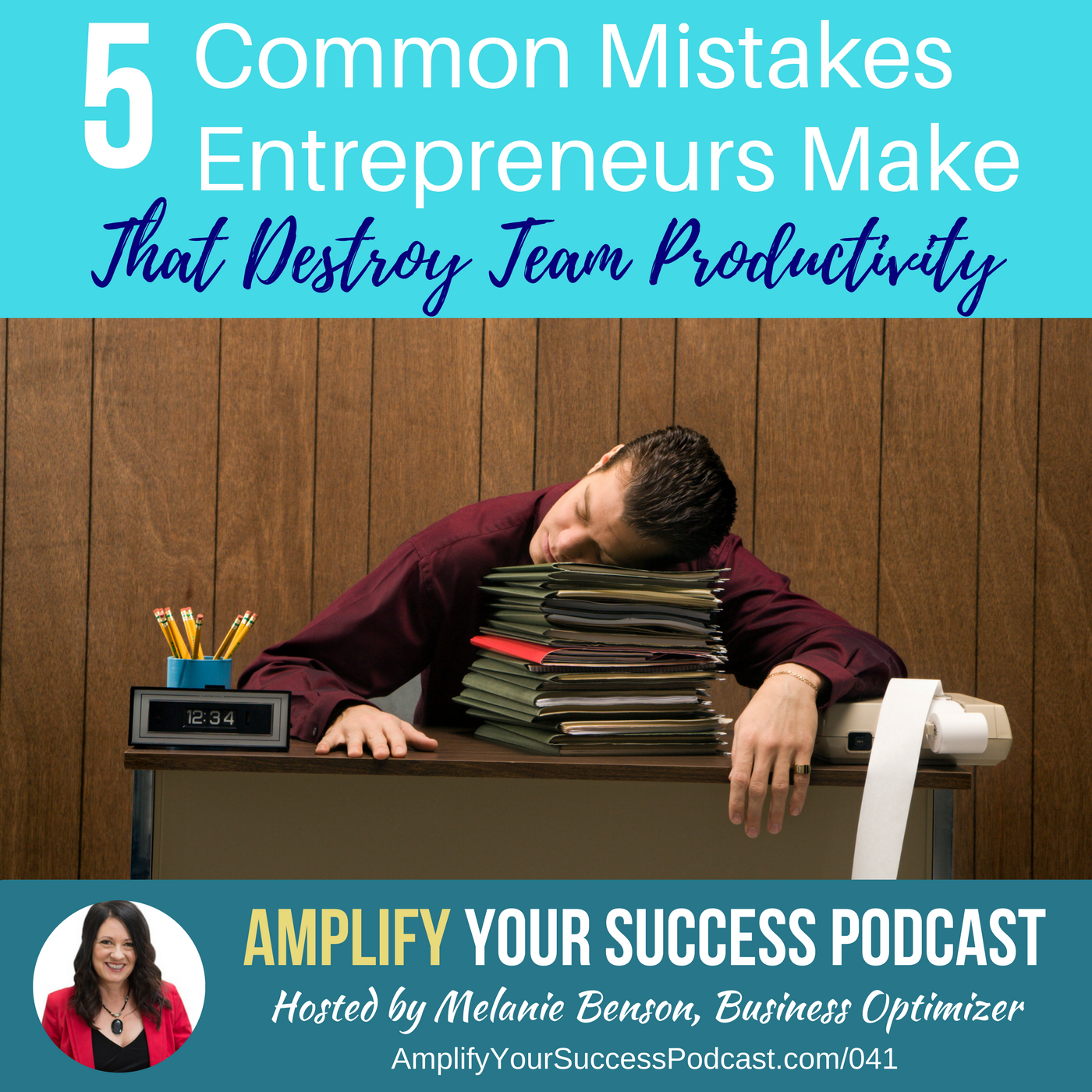 5 common mistakes entrepreneurs make that destroy their teams podcast episode 41 melanie benson - Common mistakes when building a home which can demolish your dream ...