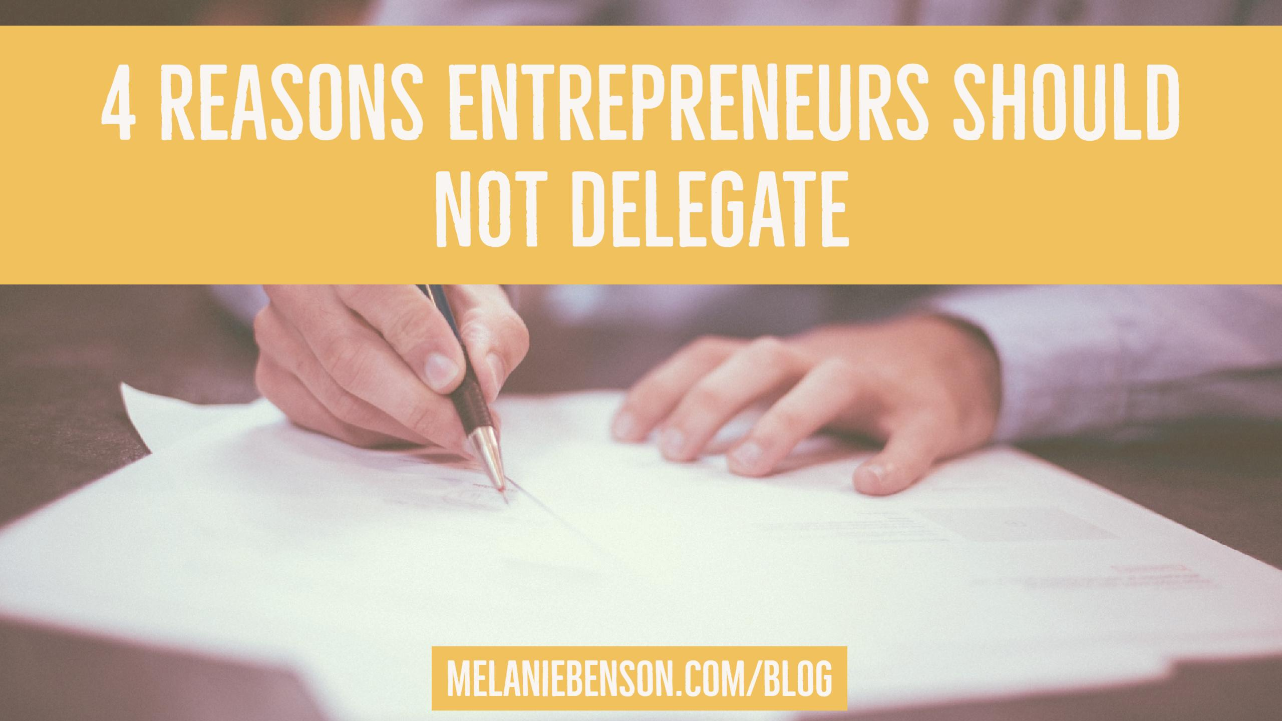 4-reasons-not-to-delegate
