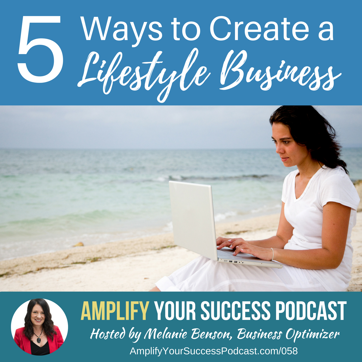 Five Ways to Create a Lifestyle Business You Love