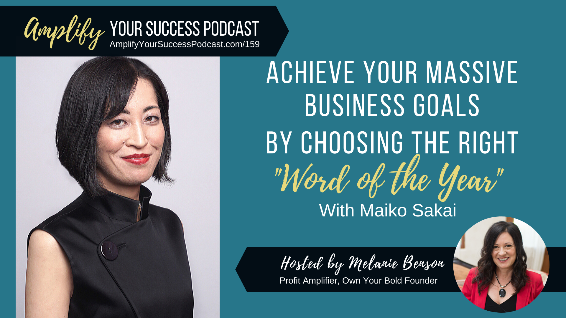 """Achieve Your Massive Business Goals by Choosing the Right """"Word of the Year"""" with Maiko Sakai"""