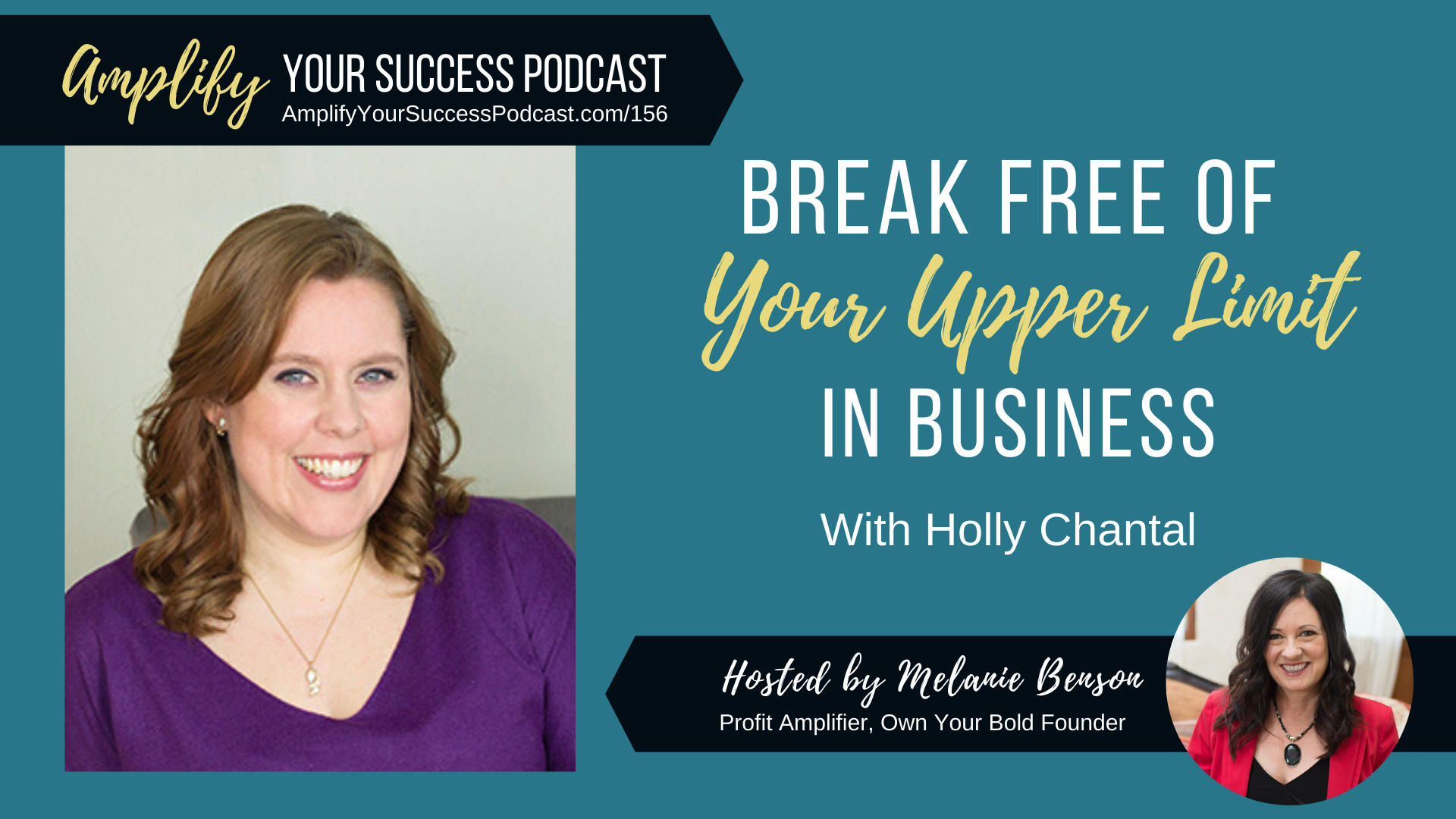 Break Free of Your Upper Limit in Business and Exceed 6 Figures with Holly Chantal