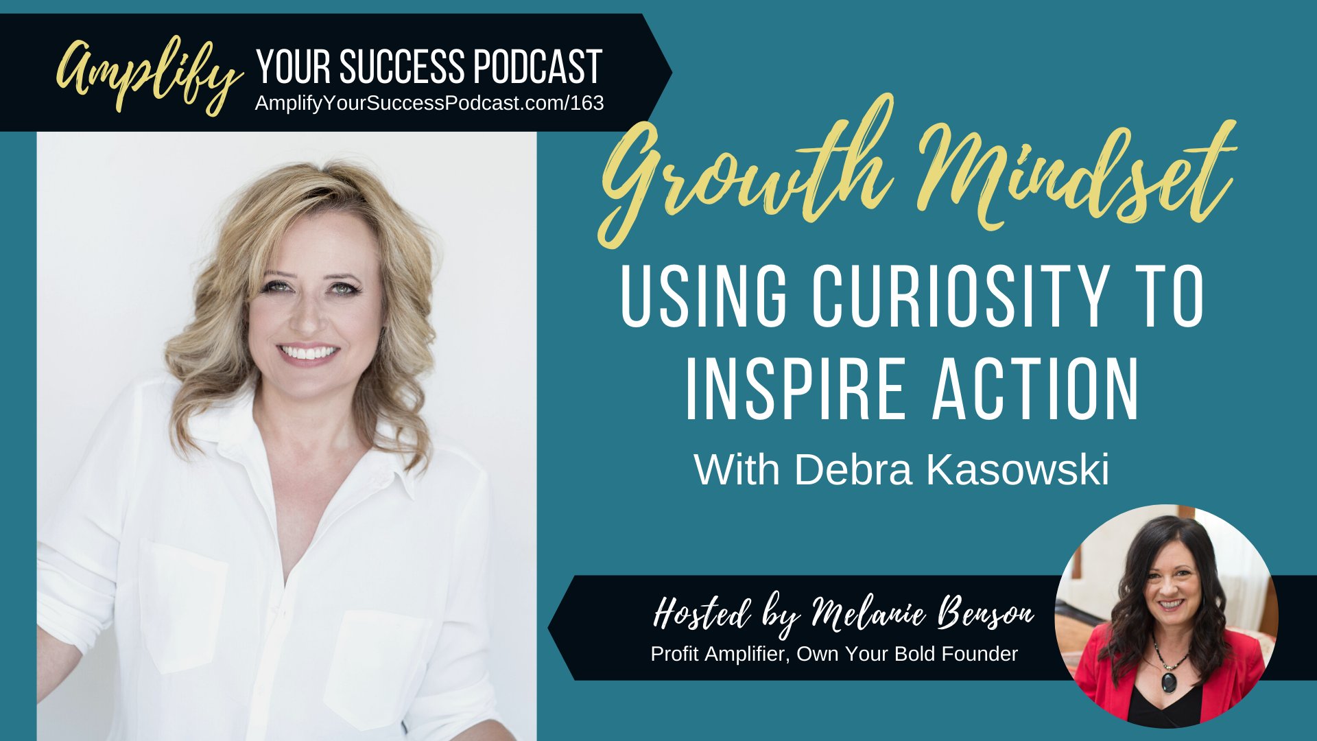 Growth Mindset - Using Curiosity to Inspire Action