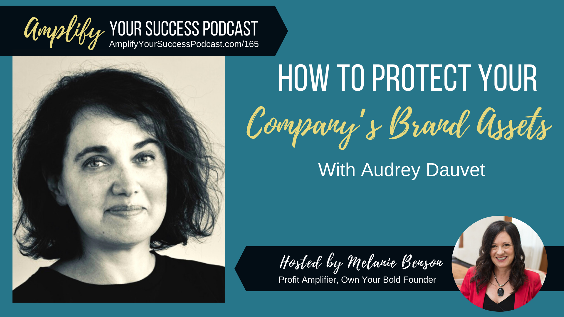 Audrey Dauvet on Amplify Your Success Podcast aboutHow to Protect Your Company's Brand Assets