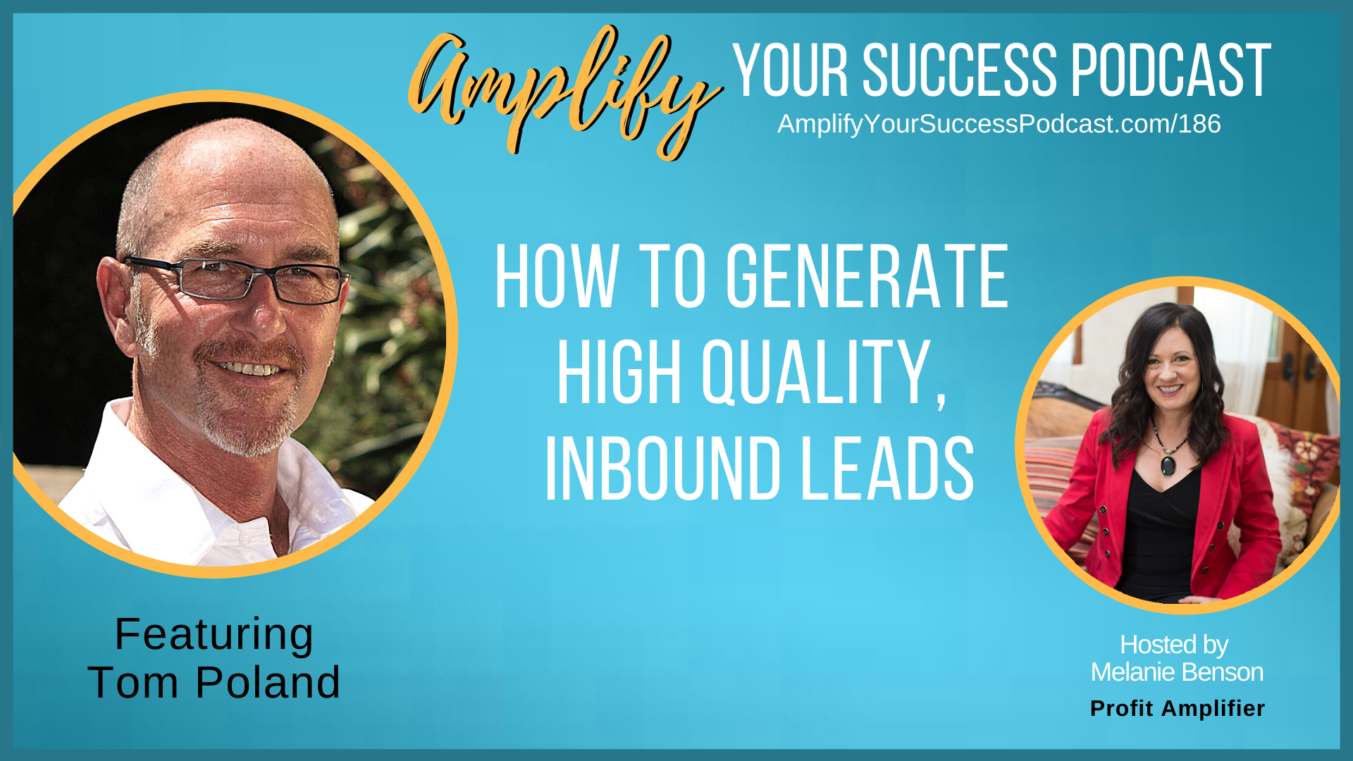 The 3 Part System that Consistently Generates High Quality Leads with Tom
