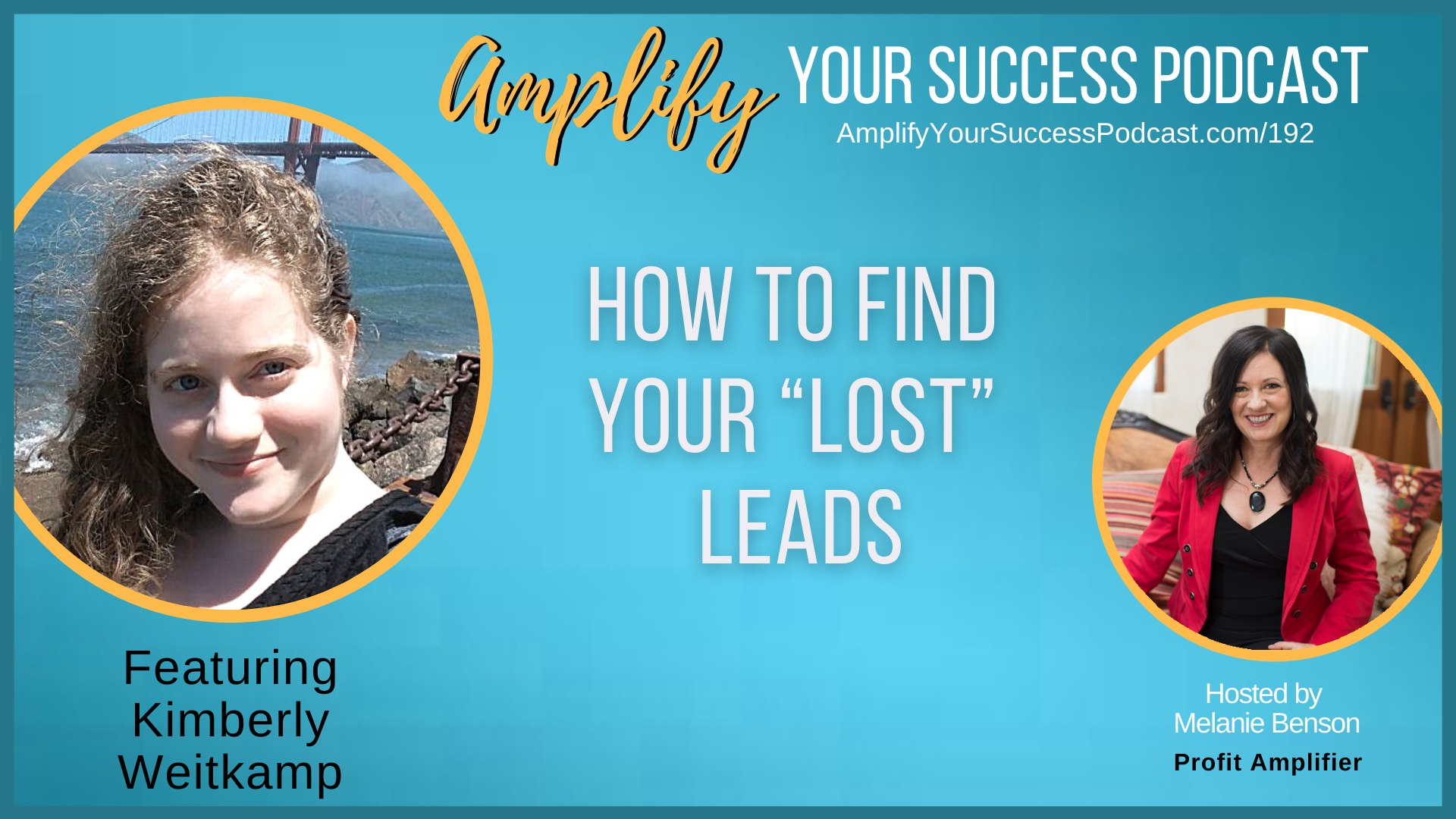Find Your Lost Leads with Kimberly Weitkamp