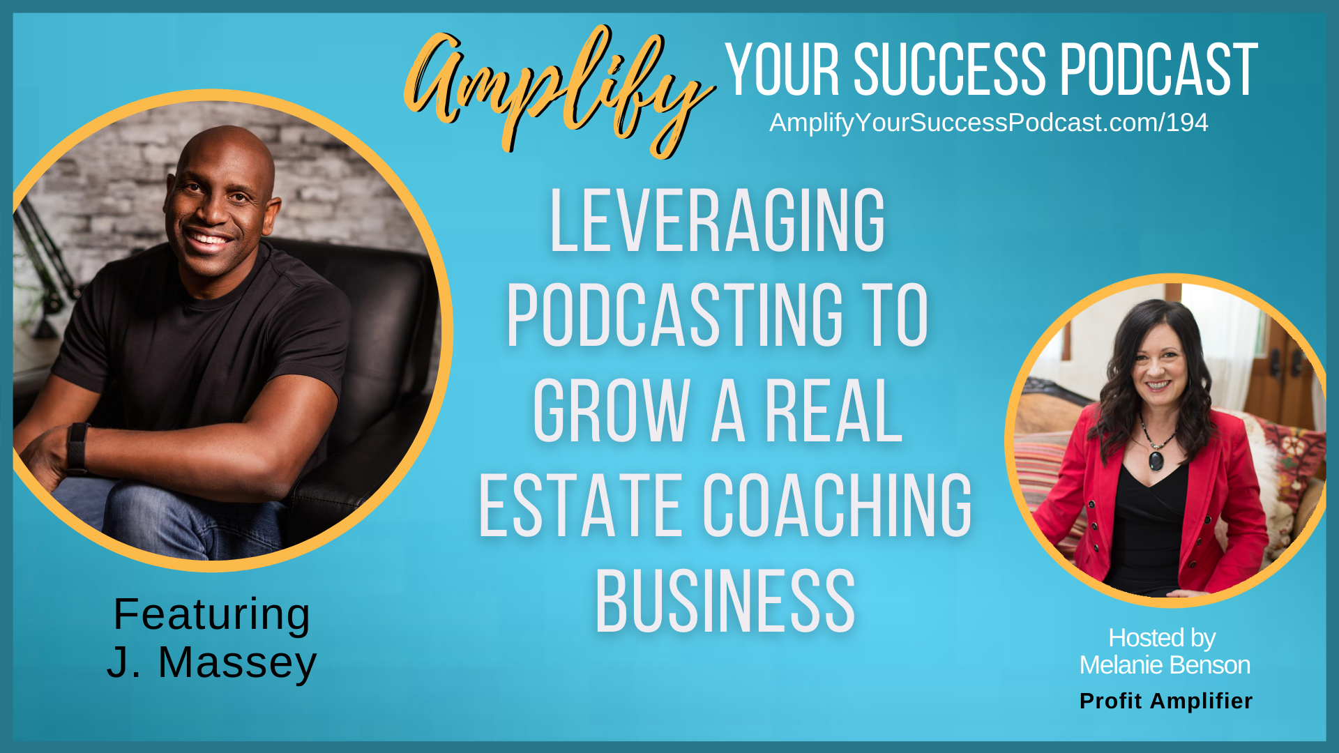 How Podcasting Can Grow Real Estate Coaching Business with J. Massey