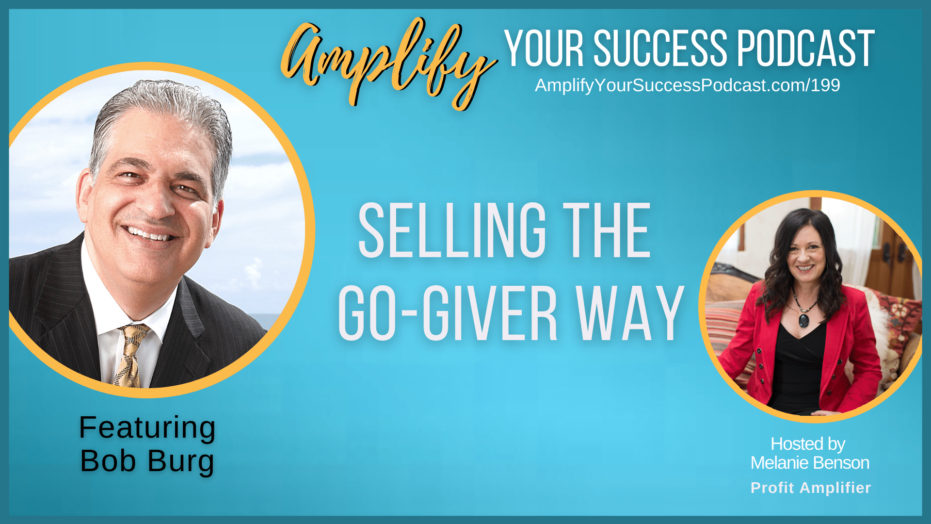 Selling The Go-Giver Way with Bob Burg
