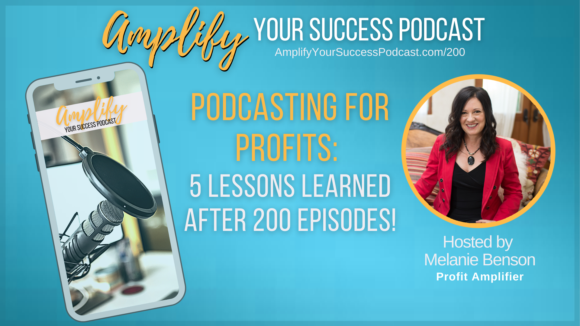 Podcasting for Profits: 5 Lessons Learned After 200 Episodes