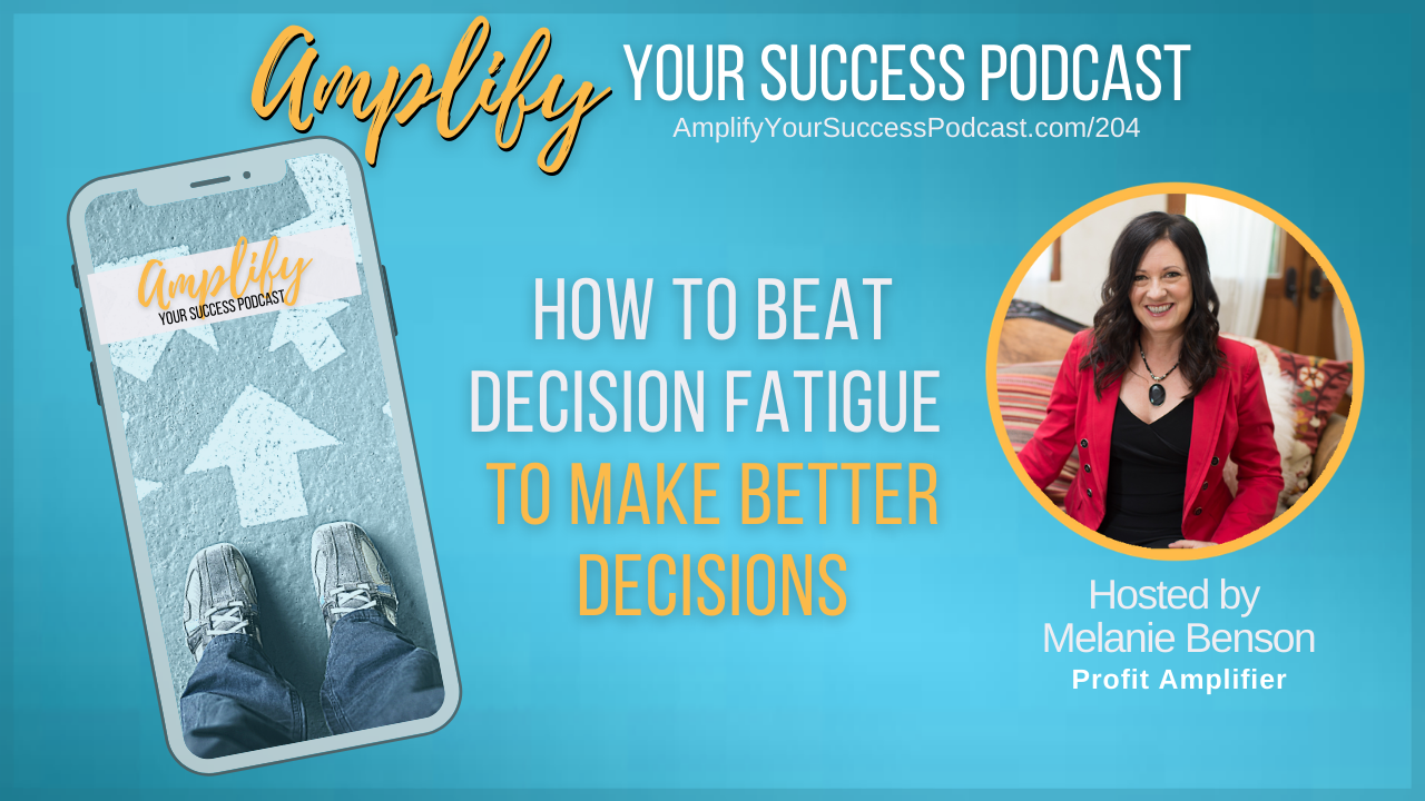 How to Beat Decision Fatigue to Make Better Decisions