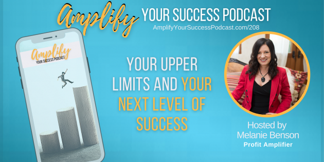 Your Upper Limits and Your Next Level of Success