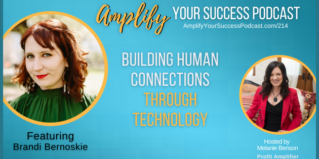 Building Human Connections Through Technology