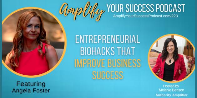Entrepreneurial Biohacks that Improve Business Success