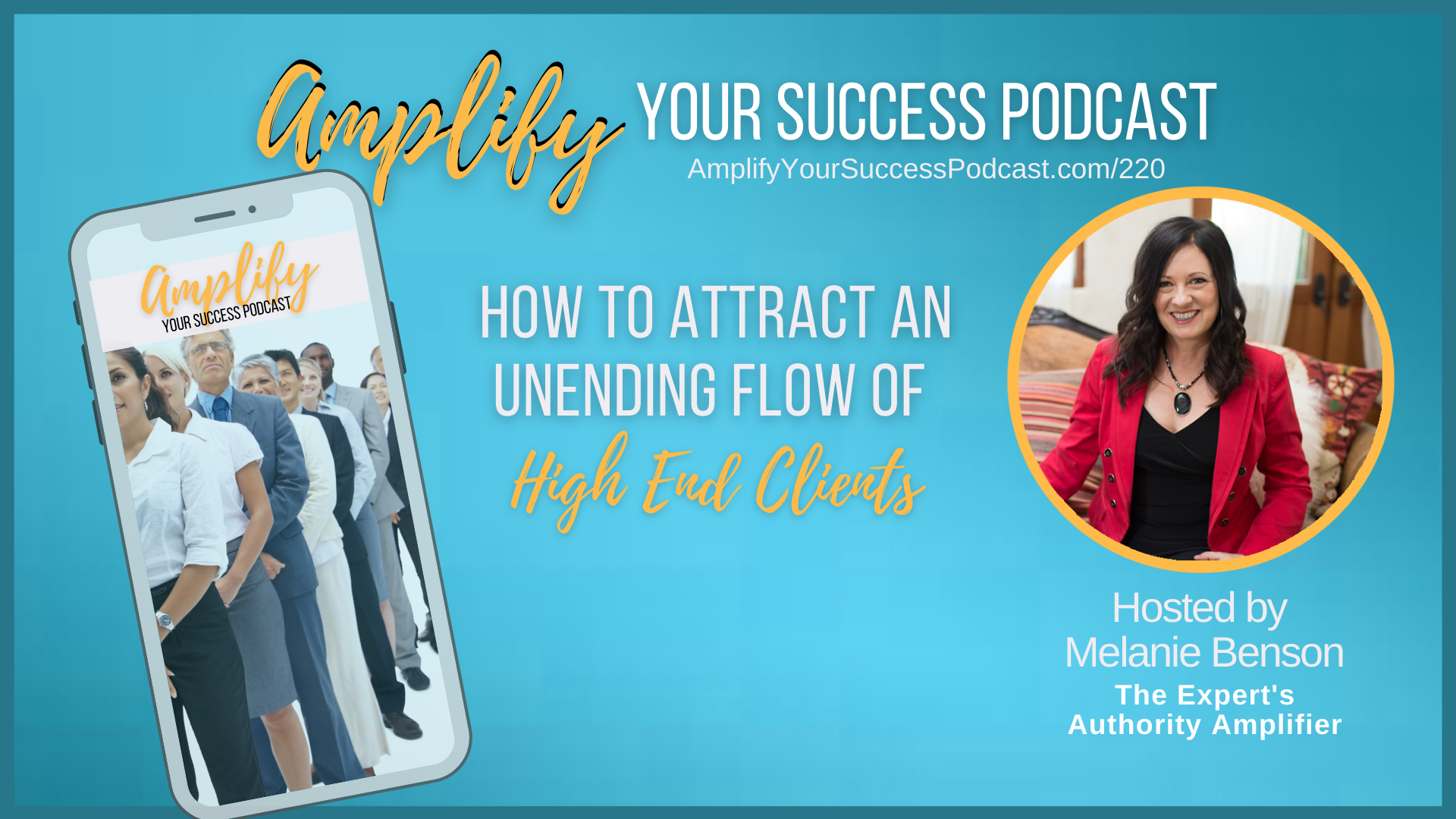How To Attract An Unending Flow of High End Clients