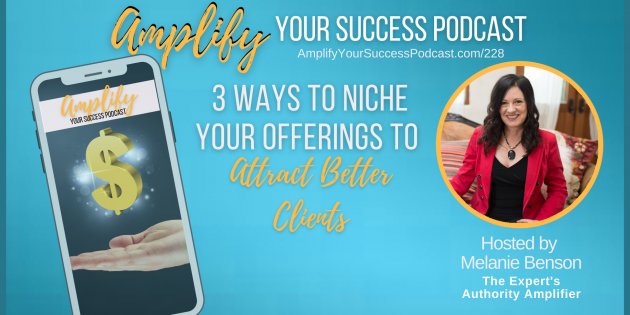 3 Ways to Attract Dream Clients With a Niche