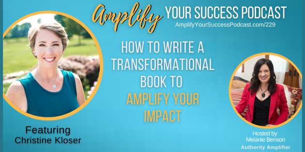 Tips On How to Write a Book to Amplify Your Impact