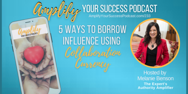 5 Ways to Borrow Influence Using Collaboration Currency