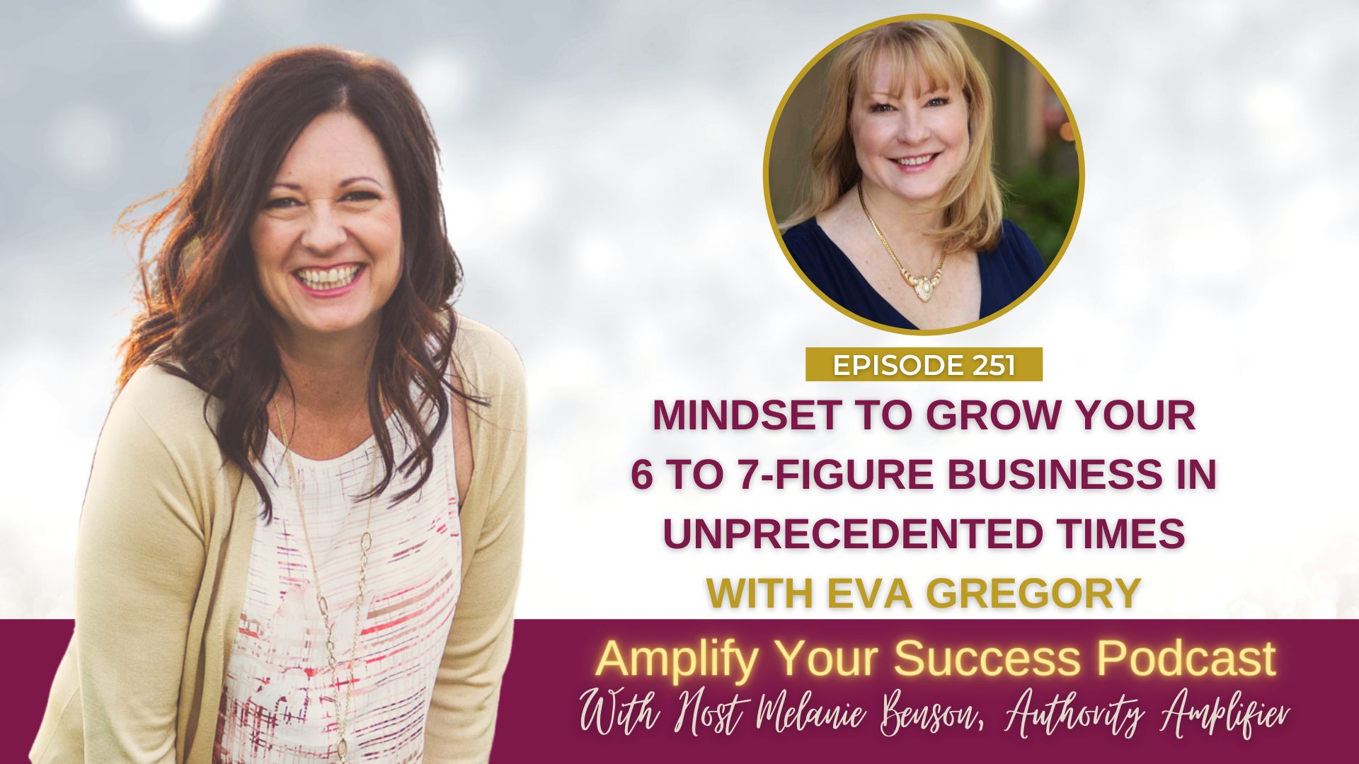 Mindset To Grow Your Business In Unprecedented Times With Eva Gregory